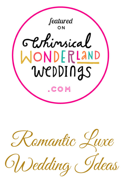 Romantic Luxe Wedding Ideas in Whimsical Wonderland Weddings blog.