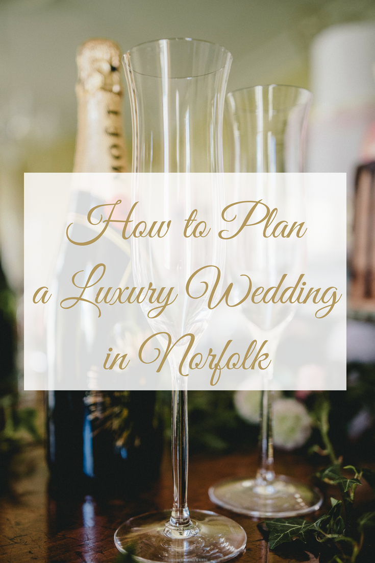 How to plan a luxury wedding in Norfolk
